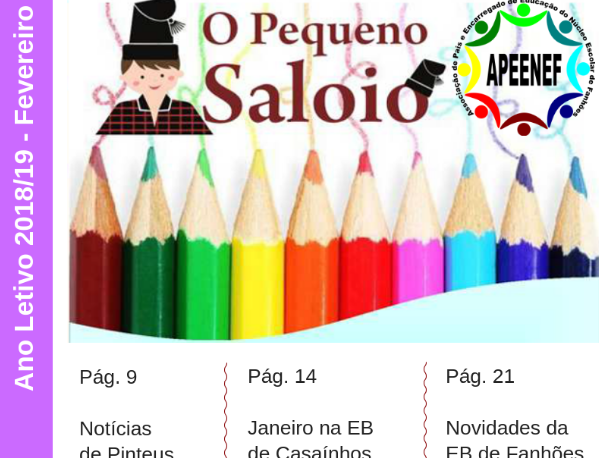 """Jornal """"O PEQUENO SALOIO""""- Disponível a Edição de fevereiro de 2019 – Publicação da Associação de Pais e Encarregados de Educação do Núcleo Escolar de Fanhões."""