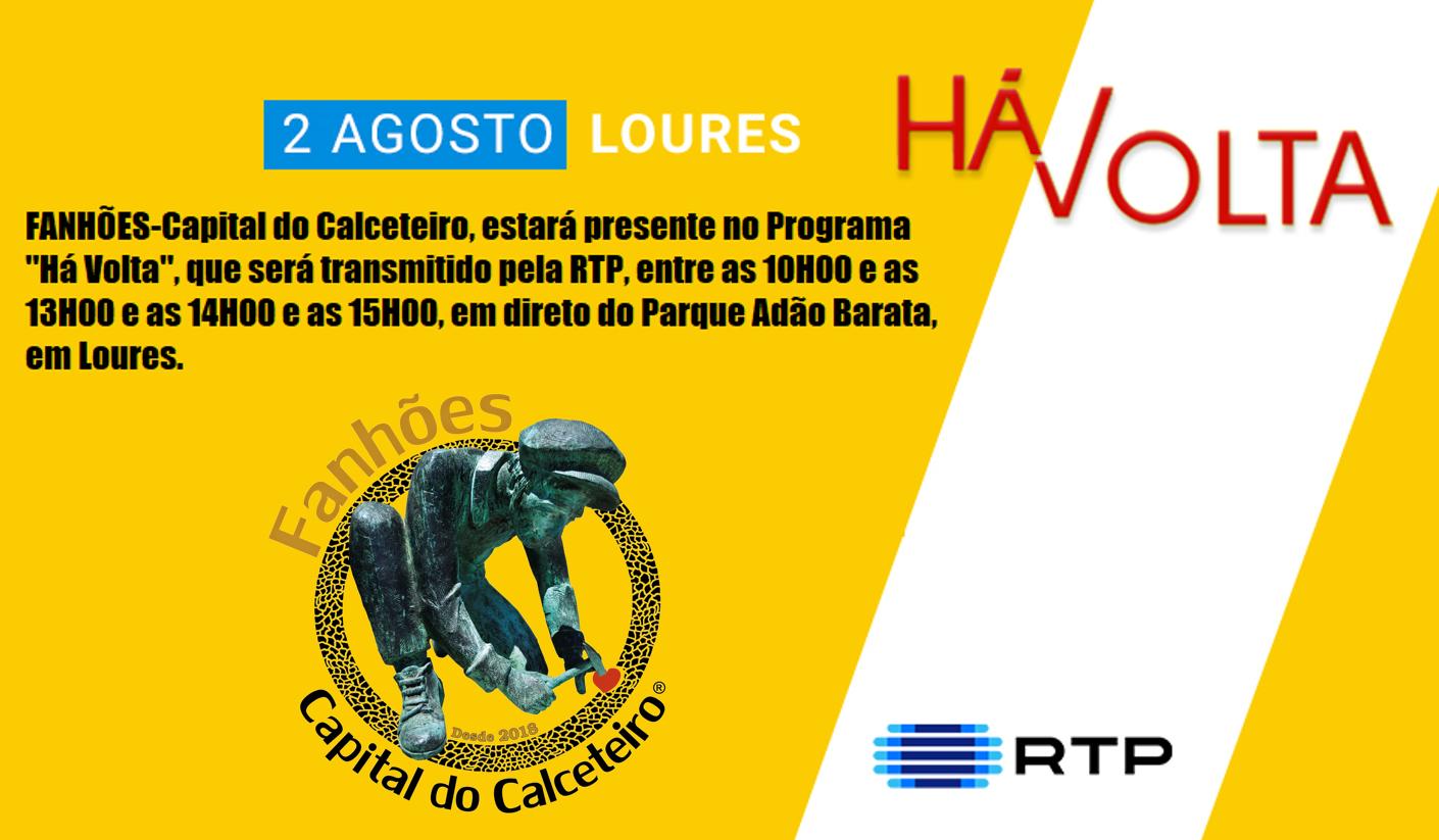 """FANHÕES – Capital do Calceteiro, presente no programa """"Há Volta"""" em direto pela RTP do Parque Adão Barata em Loures."""