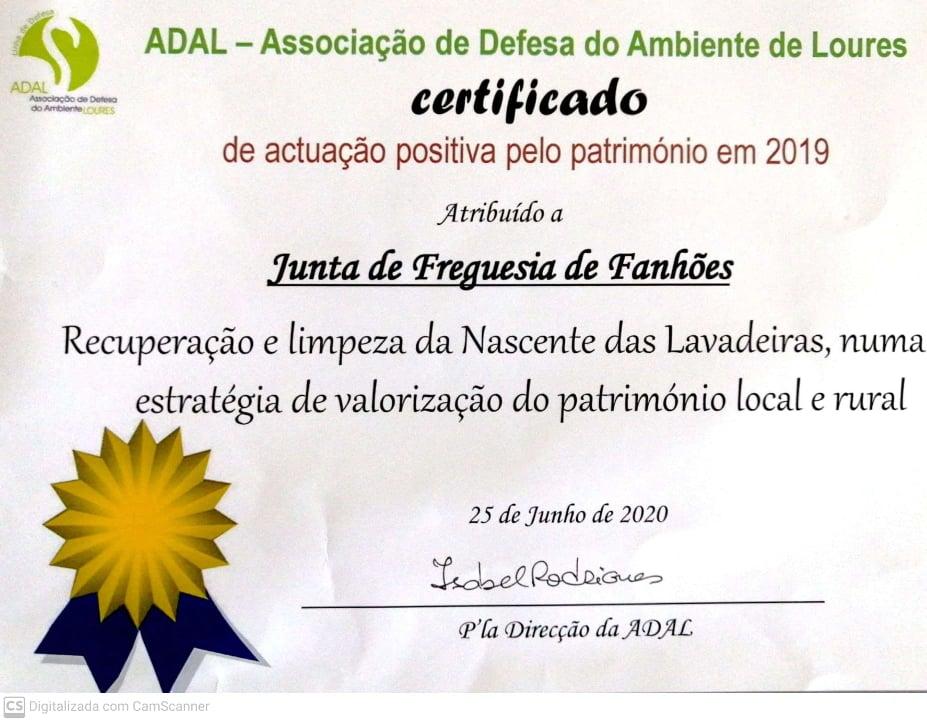 ADAL – Associação de Defesa do Ambiente de Loures – Certificado de actuação positiva pelo património em 2019 pela recuperação e limpeza da Nascente das Lavadeiras.