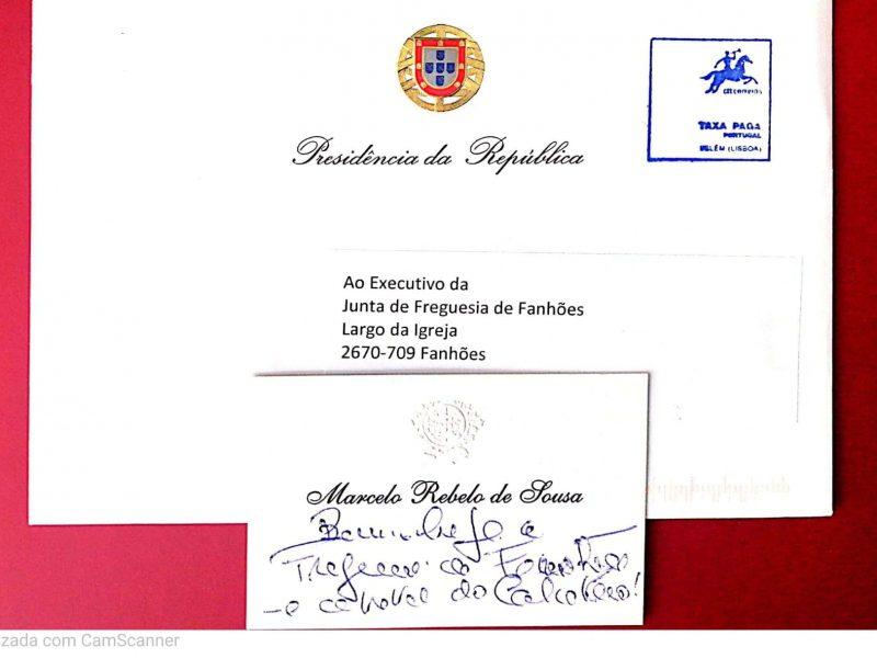 A Freguesia de Fanhões – Capital do Calceteiro recebeu uma saudação e o desejo de a visitar, do Senhor Presidente da República Professor Marcelo Rebelo de Sousa!