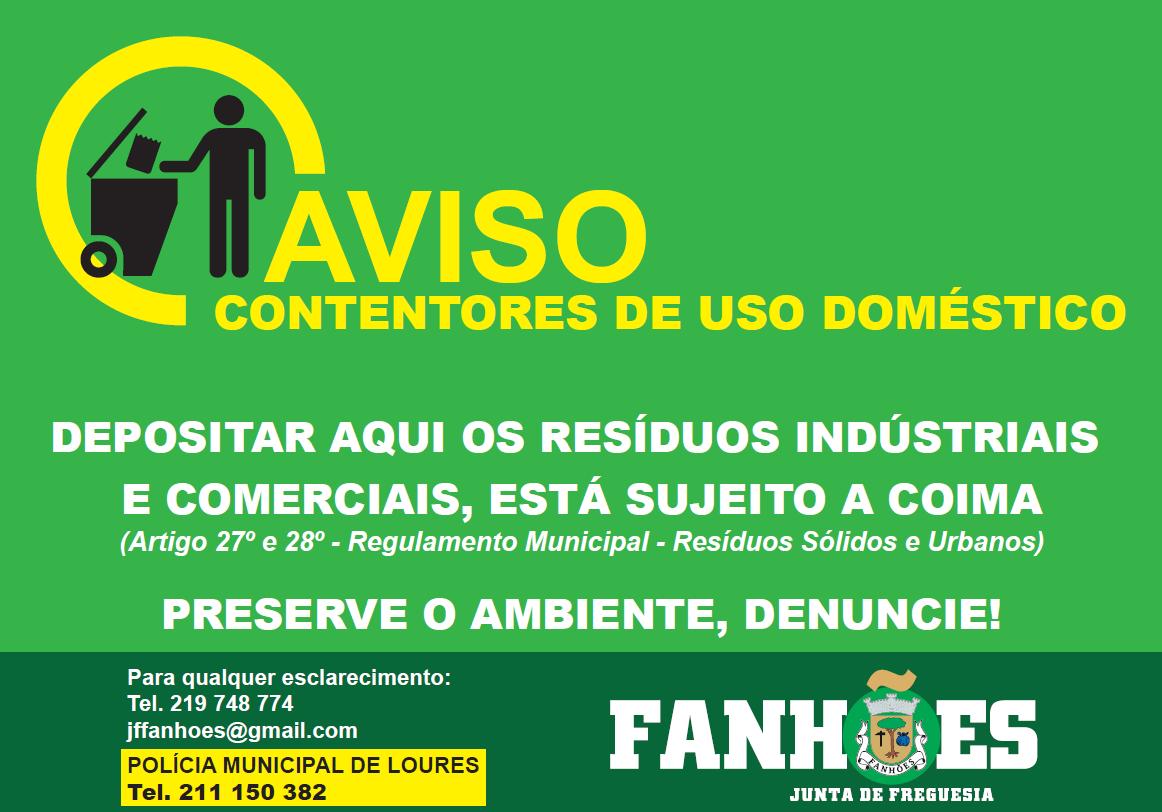 A Junta de Freguesia de Fanhões iniciou uma Campanha de sensibilização de boas práticas na utilização dos Parques de Lixo e Ecopontos nos pontos mais criticos.
