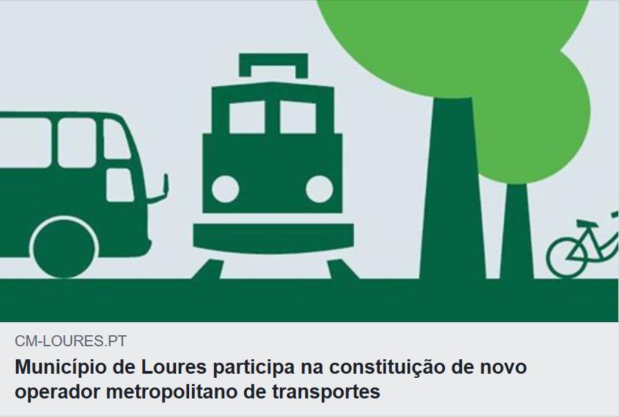 Uma excelente notícia! Que abrange a Freguesia de Fanhões. Aprovada a melhoria dos Transportes Públicos para 2019 em 18 Municípios da Área Metropolitana de Lisboa , incluindo Loures. O passe único para toda a AML custará até 40 euros e dentro dos Municípios o passe terá um valor máximo 30 euros.