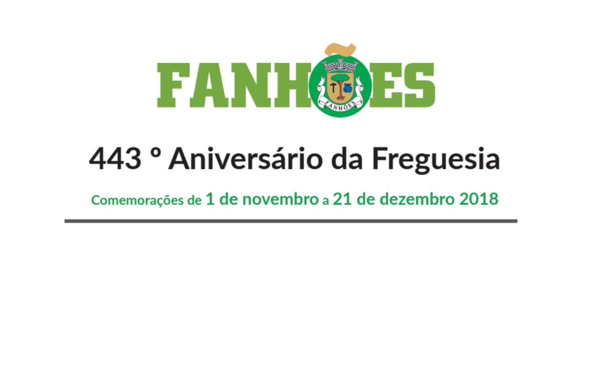 Comemorações do 443º Aniversário da Freguesia de Fanhões