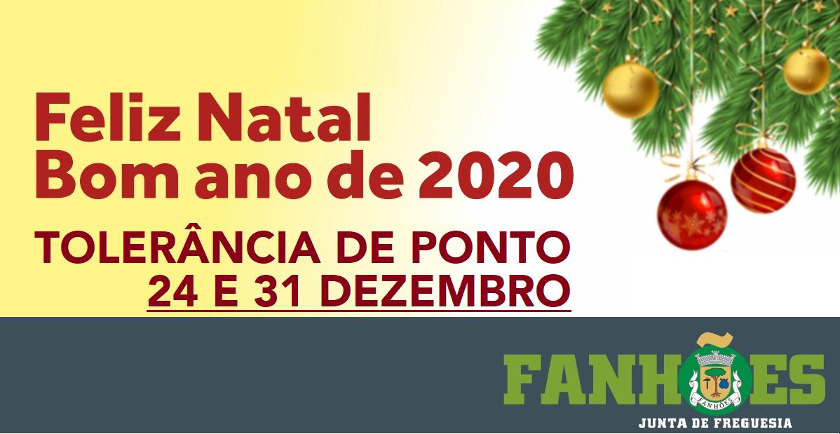 TOLERÂNCIA DE PONTO NATAL E ANO NOVO 24 E 31 DE DEZEMBRO. BOAS FESTAS!