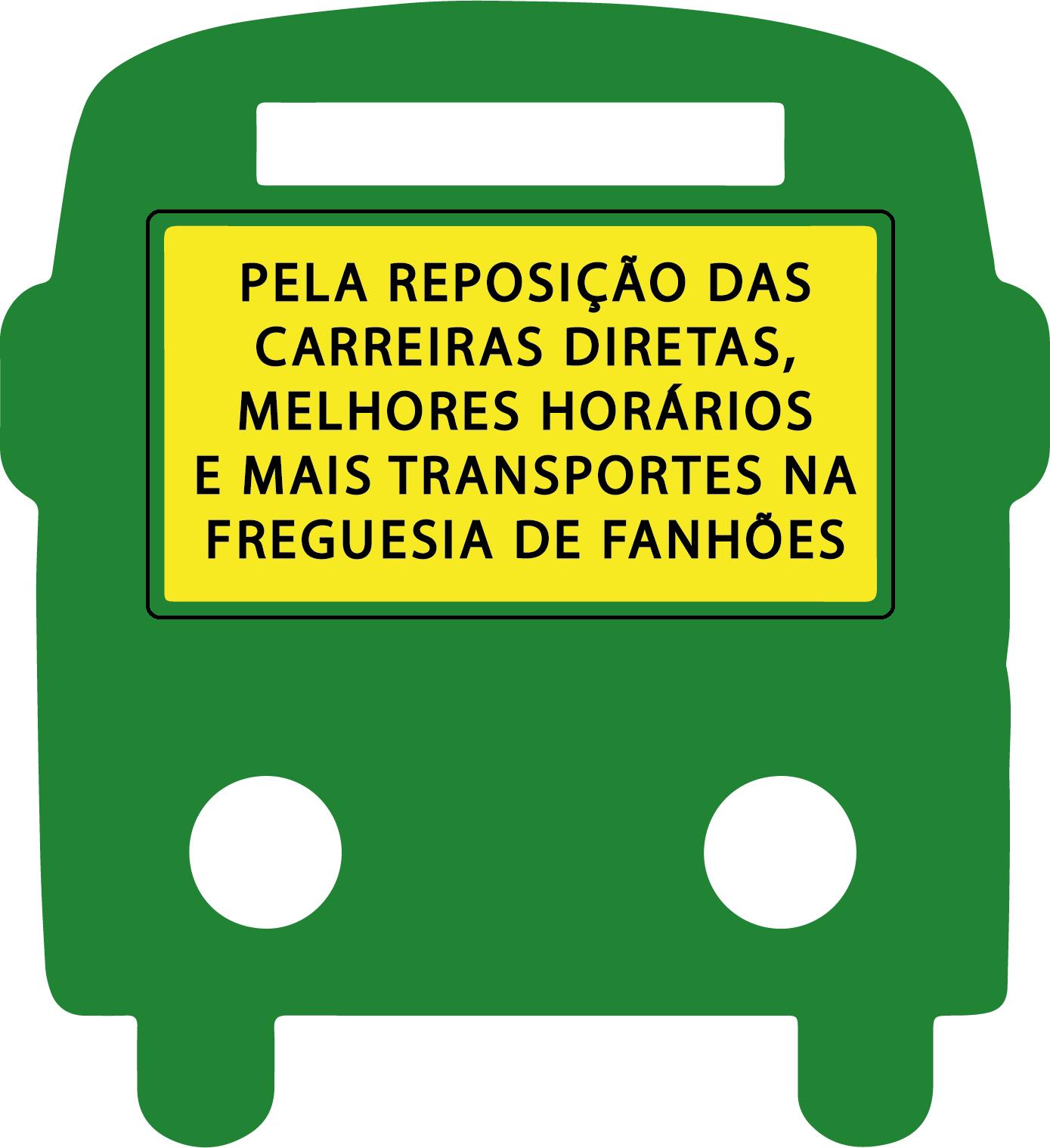PETIÇÃO – Pela reposição das carreiras diretas, melhores horários e mais transportes na Freguesia de Fanhões.